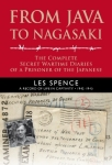From Java To Nagasaki, Les Spence, ed. Greg lewis